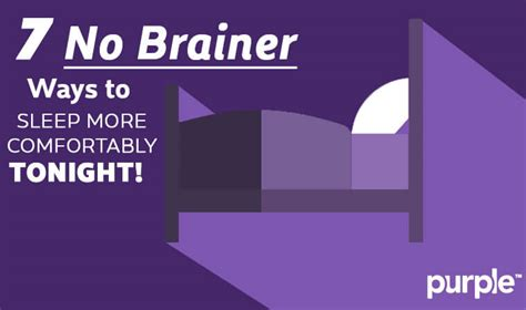 Ways To Sleep Comfortably 7 no brainer ways to sleep better tonight purple