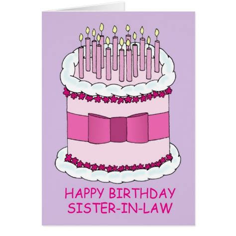 happy birthday sister in law images happy birthday sister in law giant cake greeting card