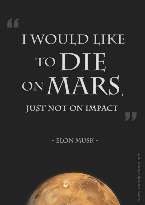 elon musk intp quot i would like to die on mars just not on impact quot elon