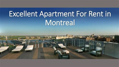 appartments for rent in montreal ppt excellent apartment for rent in montreal powerpoint