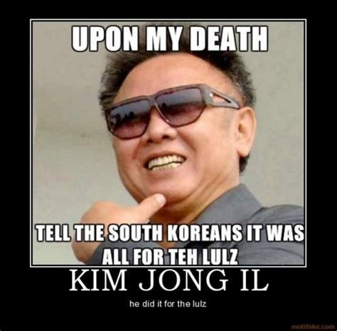 Kim Jong Meme - roundup funniest pics related to kim jong il s death