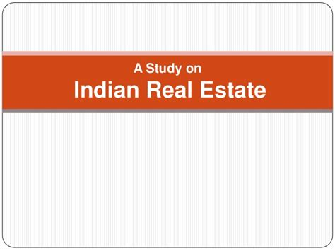 Mba In Real Estate In India by Indian Real Estate Industry Analysis