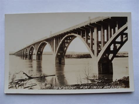 pre 1949 rppc new bridge the river fort smith