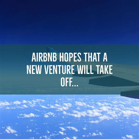 airbnb news airbnb hopes that a new venture will take off poole