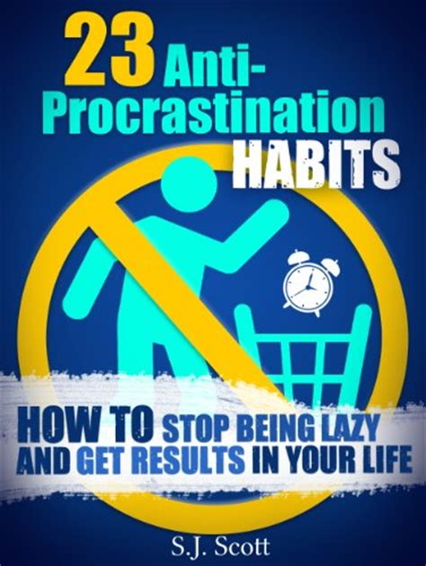 laziness how to stop procrastinating and reclaim time with self discipline books 314 quot j s quot books found quot big and bad boys 01