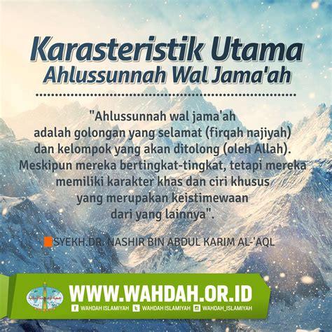 I Itiqad Ahlussunnah Wal Jama Ah 12 karasteristik utama ahlussunnah wal jama ah