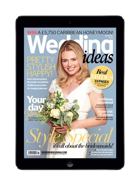 June Wedding Ideas by Wedding Ideas June 2017 Digital Edition The Chelsea