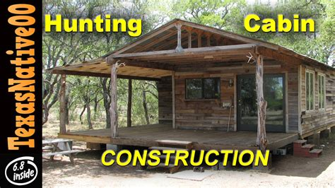 Free Hunting Cabin Plans Hunting Cabin Construction Quot Tour Quot Part 1 Youtube