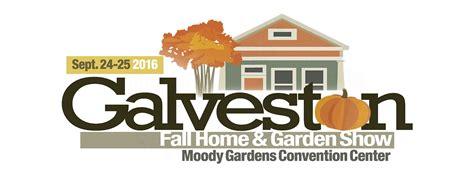 galveston home garden show september garden show