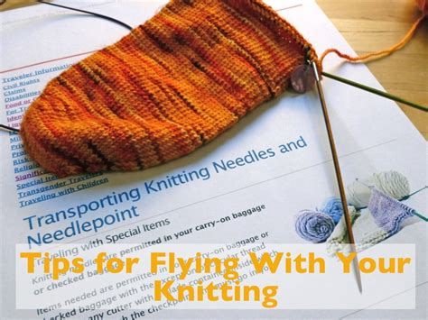 can i fly with knitting needles tips for flying with your knitting with wool