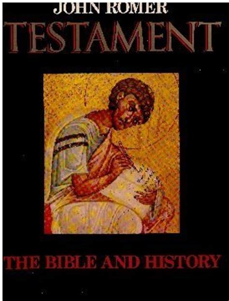 bible history testament books testament the bible and history by romer reviews