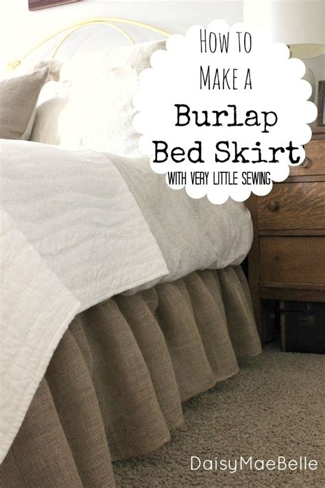 how to make a bed skirt how to make a burlap bedskirt daisymaebelle daisymaebelle