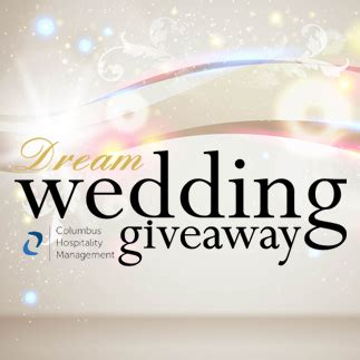 Dream Wedding Giveaway - dream wedding giveaway columbus hospitality management
