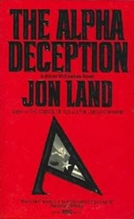 the deception books the alpha deception blaine mccracken 2 by jon land