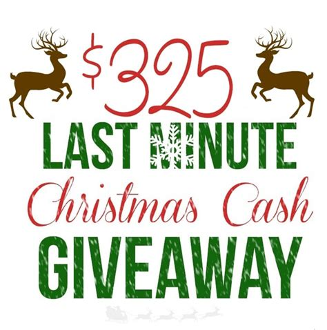 Enter To Win Christmas Money - last minute 325 cash giveaway setting for four