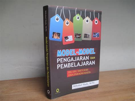 Model Model Pembelajaran Edisi 2 model model pengajaran dan pembelajaran isu isu metodis