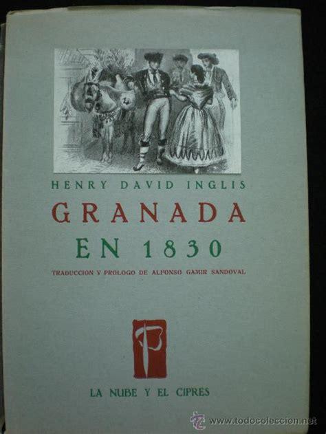 libro granada libro granada granada en 1830 henry david in comprar en todocoleccion 19578208