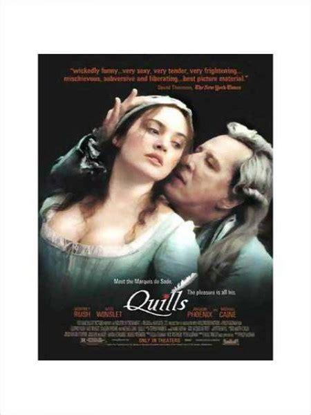 film quills la plume et le sang quills la plume et le sang de philip kaufman cine974
