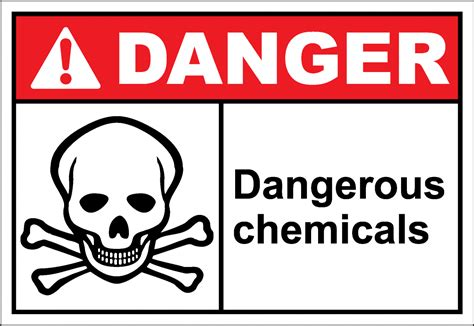and dangerous danger sign dangerous chemicals safetykore