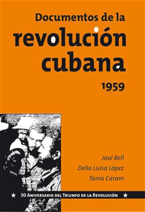 libro para descargar documentos de la revoluci 243 n cubana 1959 pdf cubadebate