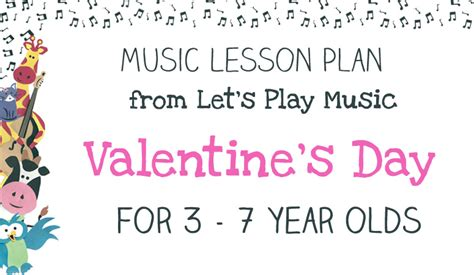 7 Plans For The Valentines Day by Lesson Plan S Day Let S Play