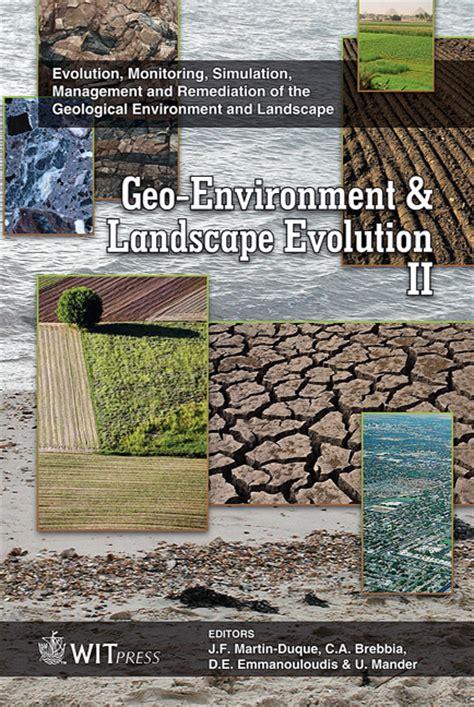 Landscape Evolution Definition Geo Environment And Landscape Evolution Iii