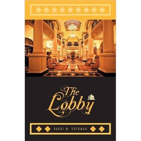 the lobby by randi m sherman reviews discussion