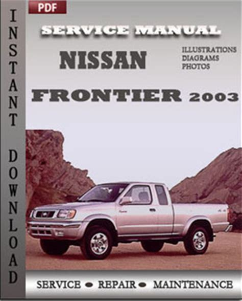 auto repair manual free download 2003 nissan frontier interior lighting nissan frontier 2003 repair manual pdf online servicerepairmanualdownload com