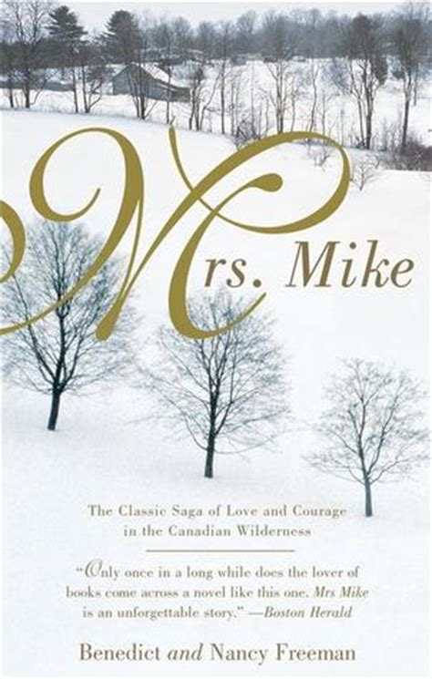 mrs mike mrs mike mrs mike 1 by benedict freedman reviews