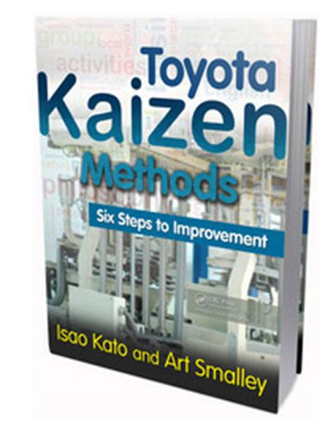 toyota kaizen book toyota kaizen methods six steps to improvement