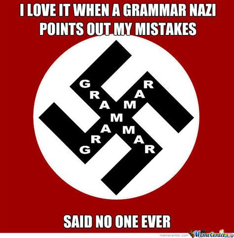 grammar nazi by bwk279 meme center