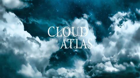 cloud atlas uno studio antropologico libro e verso un mondo nuovo