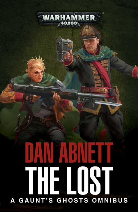 the founding a gaunt s ghosts omnibus books the lost book by dan abnett official publisher page