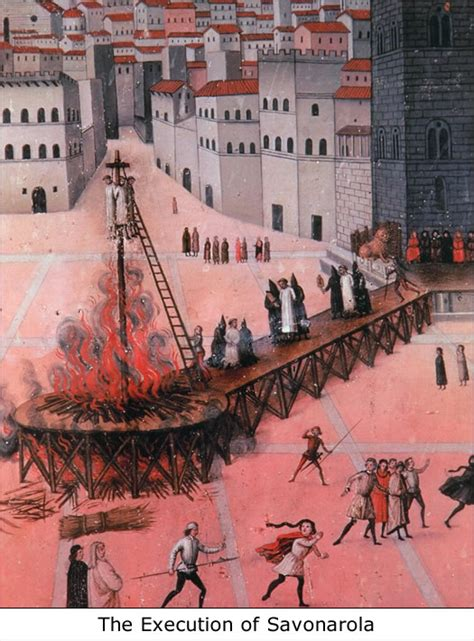 Bonfire Of The Vanities Savonarola by If There Be No Enemy No Fight If Do Fi By Girolamo