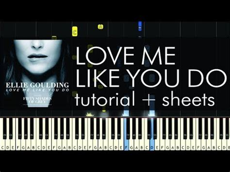 tutorial dance love me like you do ellie goulding love me like you do piano tutorial