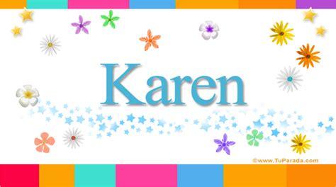 imagenes de i love karen karen significado del nombre karen nombres
