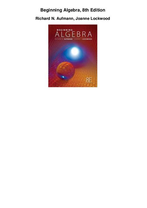 Beginning Algebra beginning algebra th edition