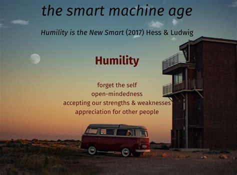 humility is the new smart humility is the new smart
