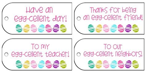 Printable Easter Tags For Teachers | egg cellent free easter gift tags includes teacher and