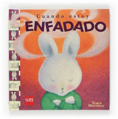 cuando estoy enfadado 8467516798 cuando estoy enfadado when i m feeling angry spanish edition mus tra edition rent