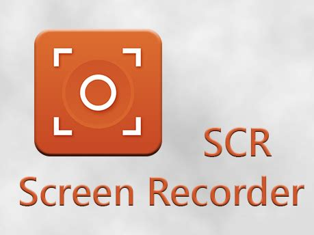 scr screen recorder free apk scr screen recorder pro root
