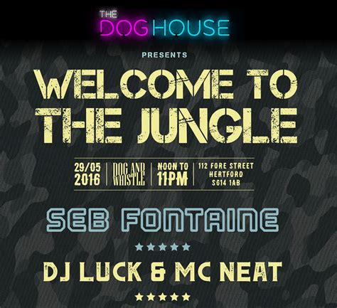welcome to the jungle house music welcome to the jungle dog and whistle london designmynight