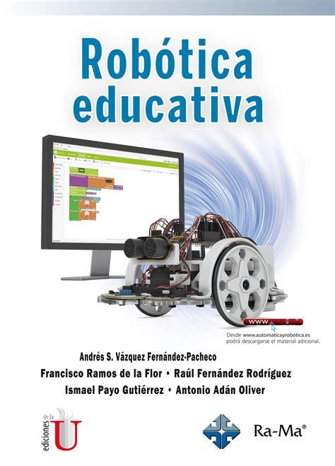 imagenes robotica educativa rob 243 tica educativa ediciones de la u