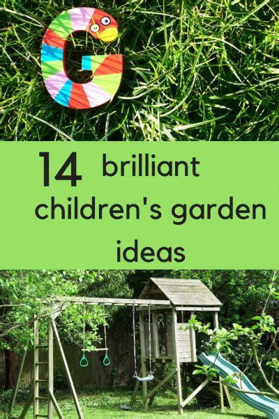 how to create a family garden 14 child friendly garden