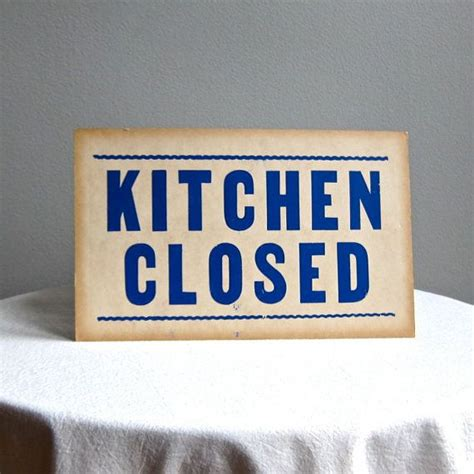 closed kitchen kitchen closed vintage sign in blue