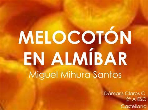 melocotn en almbar 8467021527 2a7 melocot 243 n en alm 237 bar d 225 maris c