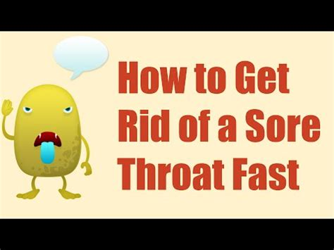 how to get rid of a sore throat fast home remedies for