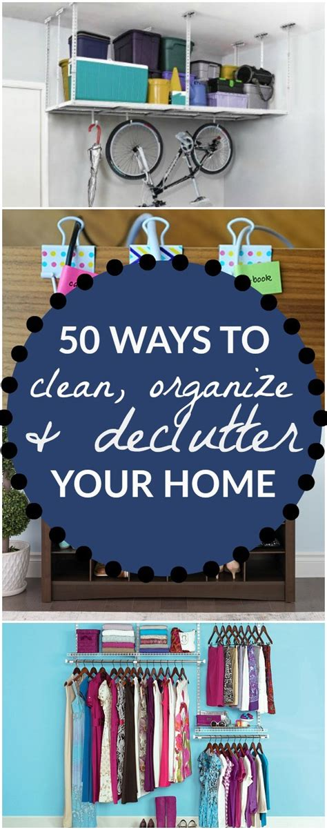 how to organize your home room by room clutter be gone 50 ways to organize purge and declutter