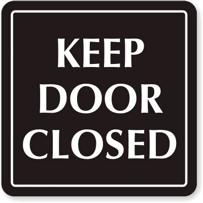 Keeping Bedroom Doors Closed Door Signs Exit Signs Create Own Door Signs
