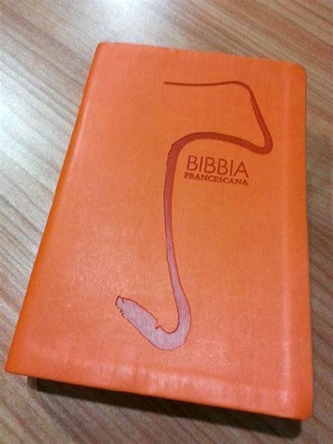 libreria francescana in libreria arriva la bibbia francescana san francesco